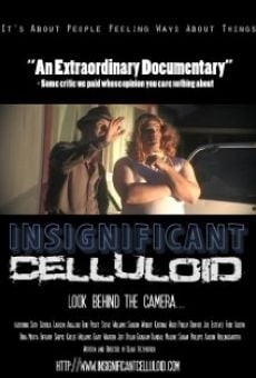 Película: Insignificant Celluloid