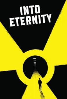 Into Eternity: A Film for the Future on-line gratuito
