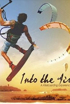 Into the Air: A Kiteboarding Experience online streaming