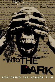 Into the Dark: Exploring the Horror Film on-line gratuito