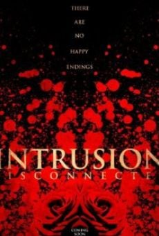 Intrusion: Disconnected on-line gratuito