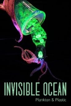 Invisible Ocean: Plankton and Plastic