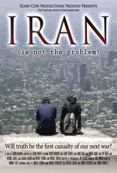 Ver película Iran Is Not the Problem