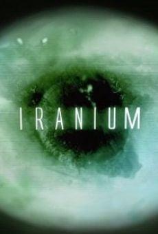 Watch Iranium online stream