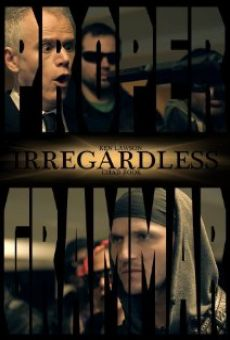 Watch Irregardless online stream