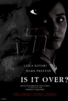 Película: Is It Over?