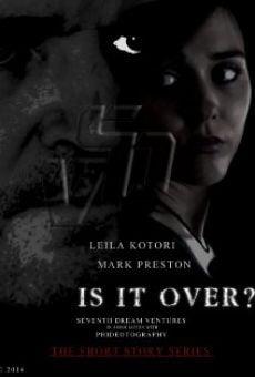 Watch Is It Over? online stream