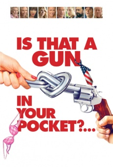 Is That a Gun in Your Pocket gratis