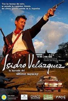 Ver película Isidro Velázquez, la leyenda del último sapucay
