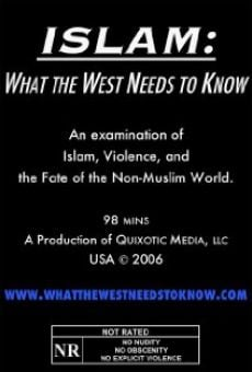 Islam: What the West Needs to Know online kostenlos