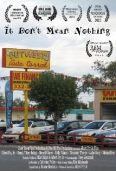 Ver película It Don't Mean Nothing