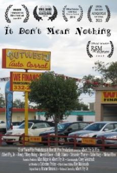 Película: It Don't Mean Nothing