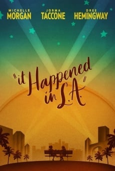 It Happened in L.A. on-line gratuito