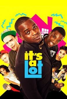 Película: It's a Lot
