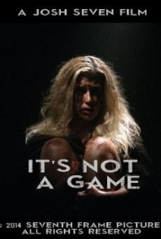 Ver película It's Not a Game