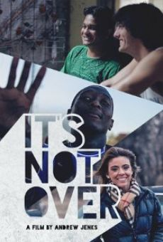 Película: It's Not Over