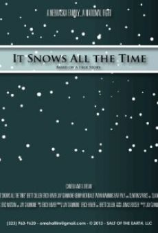 Ver película It Snows All the Time