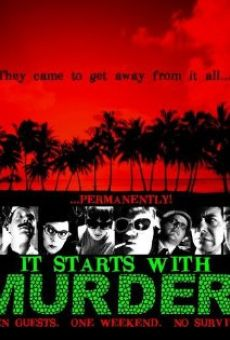 Película: It Starts with Murder!