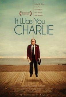 Película: It Was You Charlie