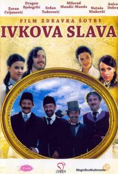 Ivkova slava online kostenlos
