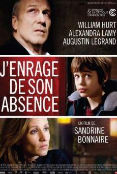 J'enrage de son absence on-line gratuito