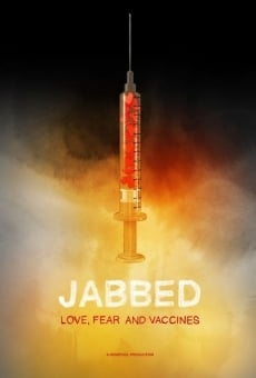 Ver película Jabbed: Love, Fear and Vaccines
