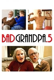 Jackass Presents: Bad Grandpa .5 online