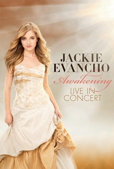 Jackie Evancho: Awakening - Live in Concert online