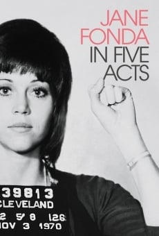 Jane Fonda in Five Acts on-line gratuito