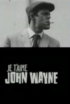 Ver película Je t'aime John Wayne