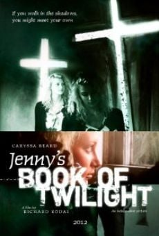 Watch Jenny's Book of Twilight online stream