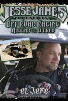 Película: Jesse James Presents: Off Road Racing Around the World