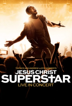 Jesus Christ Superstar Live in Concert on-line gratuito