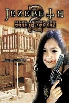 Ver película Jezebeth 2 Hour of the Gun