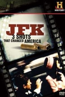 JFK: 3 Shots That Changed America online kostenlos