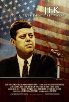 JFK: A President Betrayed online streaming