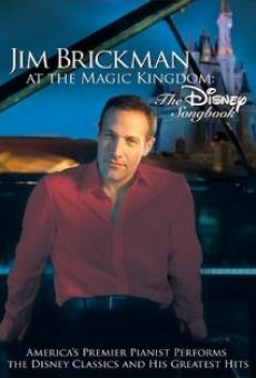 Jim Brickman at the Magic Kingdom: The Disney Songbook online free