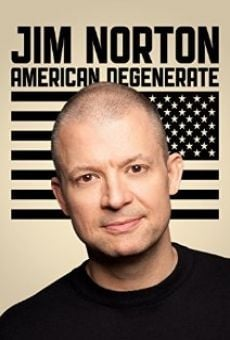 Watch Jim Norton: American Degenerate online stream