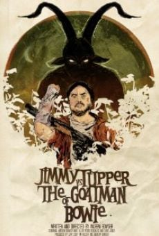 Película: Jimmy Tupper vs. the Goatman of Bowie