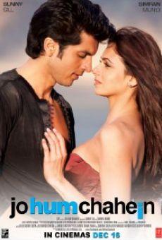 Ver película Jo Hum Chahein