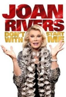 Joan Rivers: Don't Start with Me online streaming