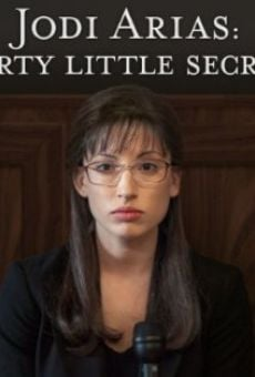 Jodi Arias: Dirty Little Secret Online Free