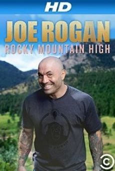 Joe Rogan: Rocky Mountain High online streaming