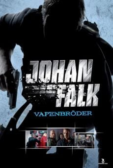 Johan Falk: Vapenbröder online free