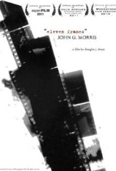 John G. Morris: Eleven Frames