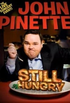 Watch John Pinette: Still Hungry online stream