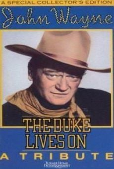 John Wayne, el Duque sigue vivo online gratis