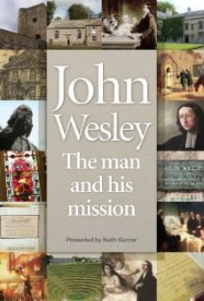 Película: John Wesley: The Man and His Mission
