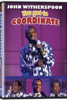 John Witherspoon: You Got to Coordinate online