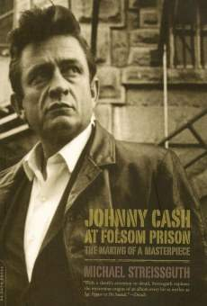 Ver película Johnny Cash at Folsom Prison